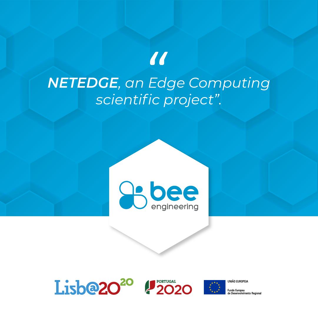 Bee Engineering partner of NETEDGE research program