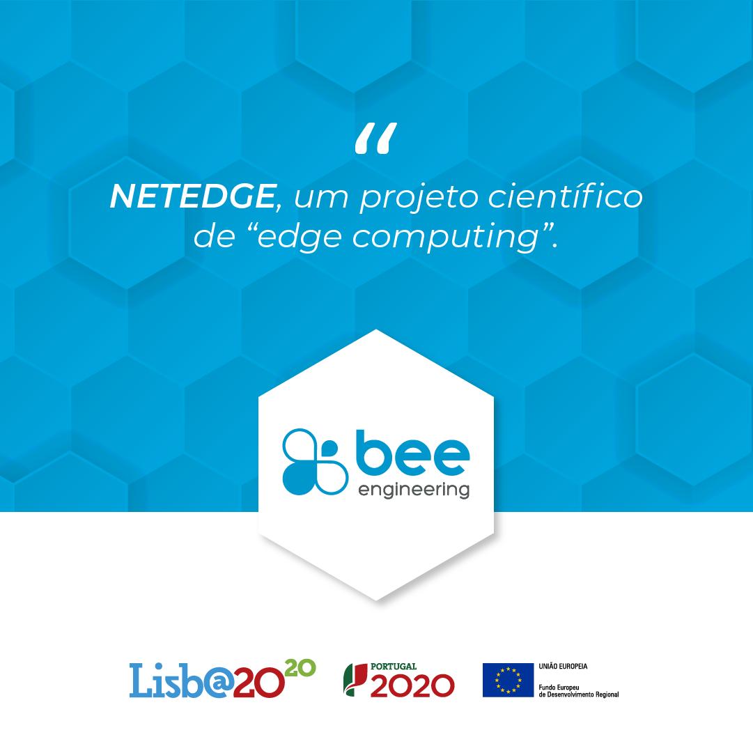 Bee Engineering parceira do programa de investigação NETEDGE